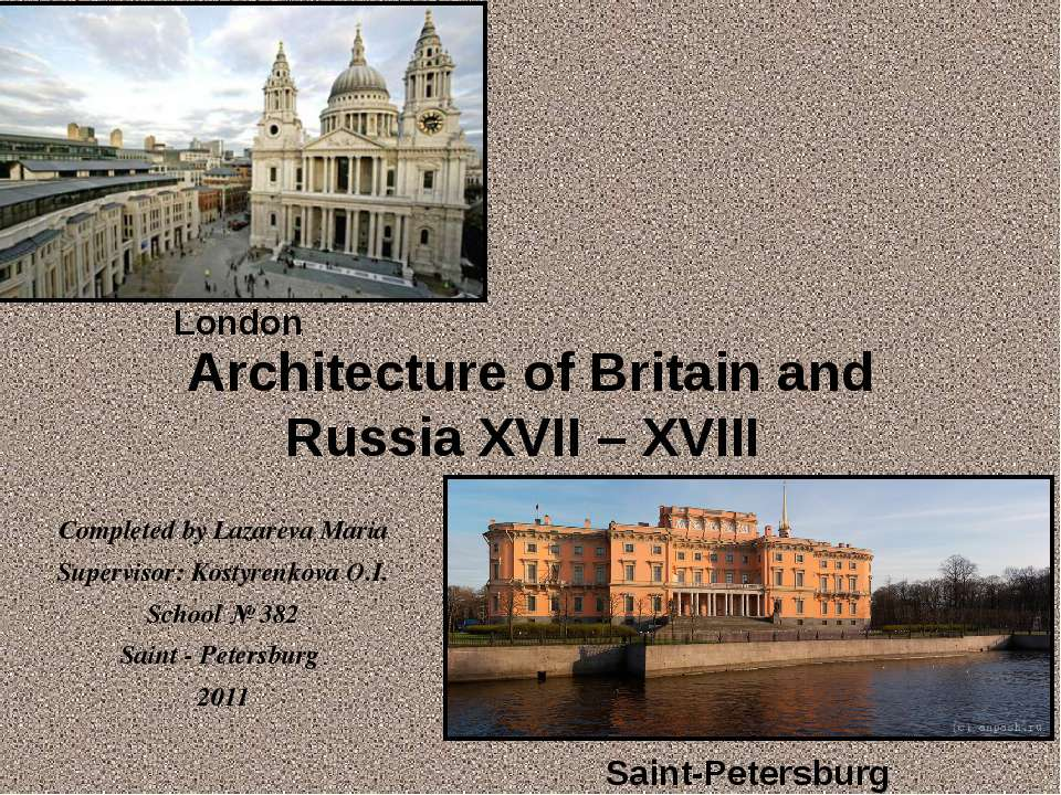 Architecture of Britain and Russia XVII – XVIII